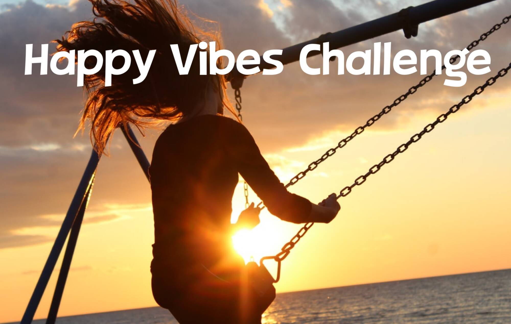Happy Vibes Challenge (start 8 Feb.)